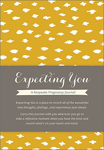 Pregnancy Organizer (Expecting You: A Keepsake Pregnancy Journal)