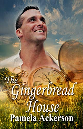 Book: The Gingerbread House by Pamela Ackerson