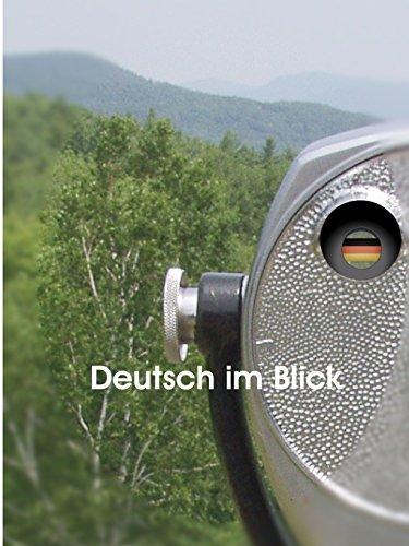 Deutsch im Blick (German Edition)