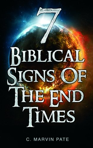 7 Biblical Signs of the End Times