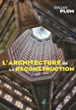 Image de l'architecture de la reconstruction