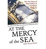 At the Mercy of the Sea( The True Story of Three Sailors in a Caribbean Hurricane)[AT THE MERCY OF THE SEA][Paperback]