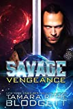 The Savage Vengeance: Savage Series (Science Fiction Vampire / Shifter Romance Thriller Book 4) (The Savage Series)