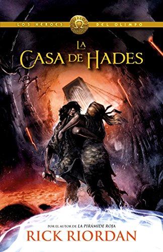 La casa de Hades: Los hroes del Olimpo 4 (Spanish Edition)