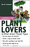 Careers for Plant Lovers and Other Green Thumb Types, Blythe Camenson, 0071408975
