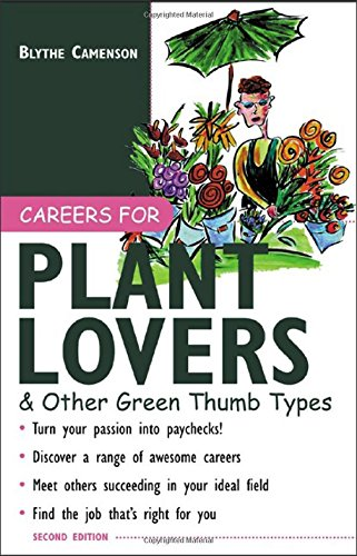Read Online Careers for Plant Lovers & Other Green Thumb Types (Careers For Series) PDF