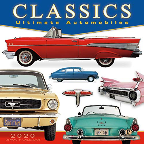 Classics: Ultimate Automobiles 2020 Wall Calendar: by Sellers Publishing
