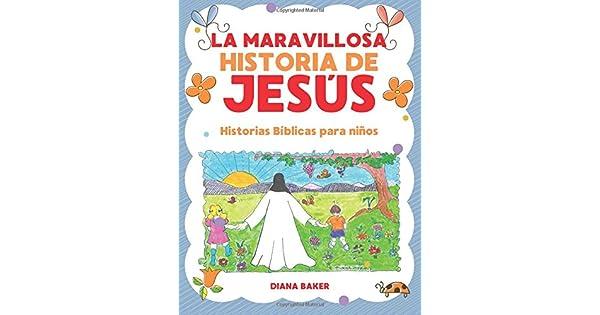 Amazon.com: La Maravillosa Historia de Jesús: Historias ...