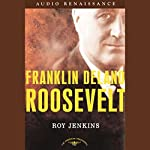 Franklin Delano Roosevelt | Roy Jenkins