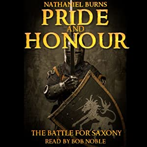 Pride and Honour - The Battle for Saxony Audiobook