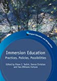 img - for Immersion Education: Practices, Policies, Possibilities (Bilingual Education & Bilingualism) book / textbook / text book