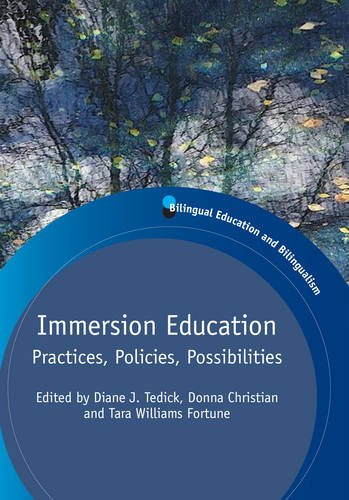 Immersion Education: Practices, Policies, Possibilities (Bilingual Education & Bilingualism)