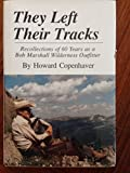 They Left Their Tracks, Howard Copenhaver, 0912299452