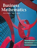 Business Mathematics, Aufmann, Richard N. and Barker, Vernon C., 0395675316