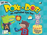 AN ALPHABET EYE SPY (Poke-A-Dot Books)