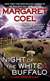 Night of the White Buffalo (A Wind River Mystery Book 18)
