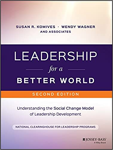 Amazon leadership for a better world understanding the leadership for a better world understanding the social change model of leadership development 2nd edition kindle edition fandeluxe Images