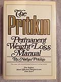 Pritikin Permanent Weight-Loss Manual