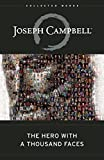 img - for The Hero with a Thousand Faces (The Collected Works of Joseph Campbell) book / textbook / text book
