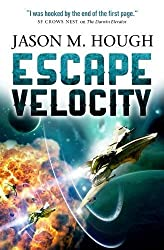 Escape Velocity: Dire Earth Duology #2 (The Darwin Elevator)