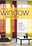The Window Style Bible, Gina Moore, 0896895831