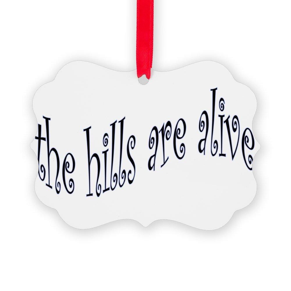 CafePress - Hills Are Alive - Christmas Ornament, Decorative Tree Ornament
