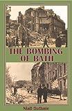 The Bombing of Bath