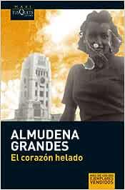 El corazón helado (MAXI): Amazon.es: Grandes, Almudena: Libros