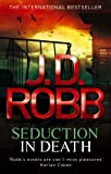 Front cover for the book Seduction in Death by J.D. Robb