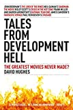 Image of Tales From Development Hell: The Greatest Movies Never Made?