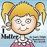 I Matter (Mindful Mantras) (Volume 2)