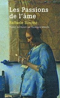 Les passions de l'âme par Raffaele Simone