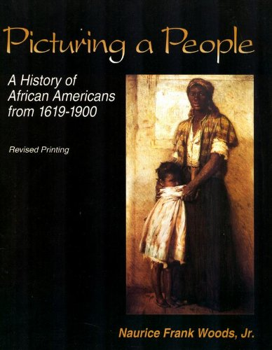 Picturing a People: A History of African Americans from...