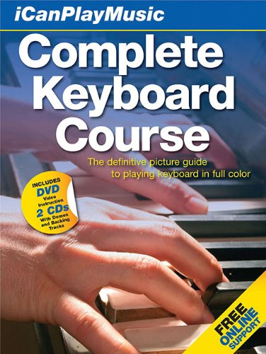 Download I Can Play Music: Complete Keyboard Course: Easel back book, 2 CDs, and DVD (Icanplaymusic) PDF