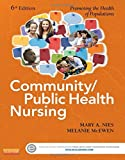 img - for Community/Public Health Nursing: Promoting the Health of Populations, 6e book / textbook / text book