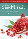 From Seed to Fruit, John Dudley Woodberry, 0878080368