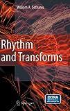 Rhythm and Transforms, Sethares, William A., 1846286395