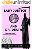 Lady Justice And Dr. Death