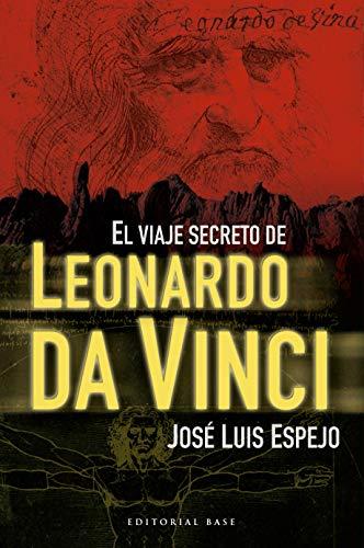 El viaje secreto de Leonardo da Vinci (Base Hispanica nº