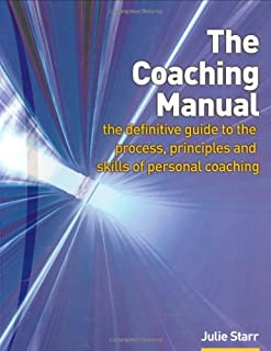 the coaching manual the definitive guide to the process principles rh amazon co uk Julie Starr Facebook Julie Starr Facebook