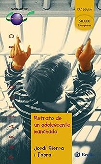 Retrato de un adolescente manchado par Sierra i Fabra