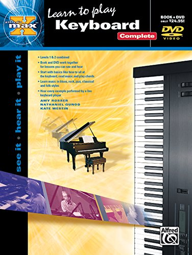 Alfred's MAX Keyboard Complete: See It * Hear It * Play It, Book & DVD (Sleeve) (Alfred's MAX Series) ()