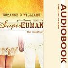 The Coalition: Superhuman, Volume 3 Hörbuch von Suzanne D Williams Gesprochen von: Jon Wilkins