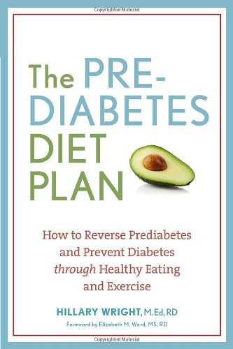 Plan: How to Reverse Prediabetes and Prevent Diabetes through Healthy Eating and Exercise (Diabetes Meal)
