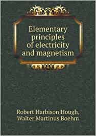 Elementary principles of electricity and magnetism pdf