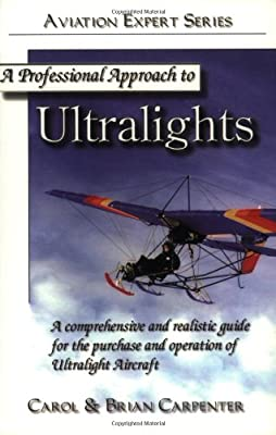 A Professional Approach to Ultralights