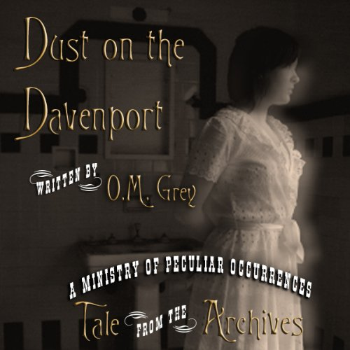 Dust Tee (Dust on the Davenport (Tale from the Archives))