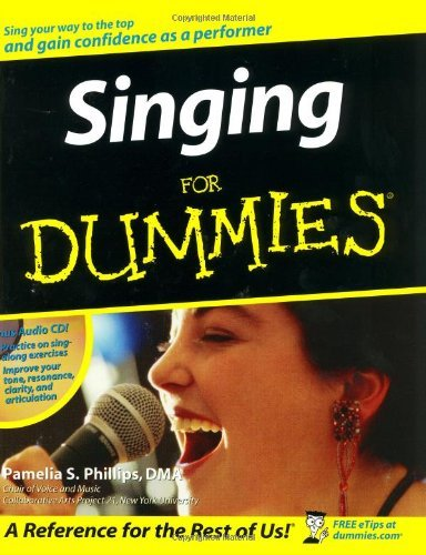 Singing For Dummies by Pamelia S. Phillips (2003-07-11)