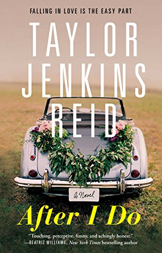 After I Do: A Novel by [Reid, Taylor Jenkins]