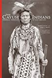 img - for The Cayuse Indians: Imperial Tribesmen of Old Oregon Commemorative Edition (The Civilization of the American Indian Series) book / textbook / text book